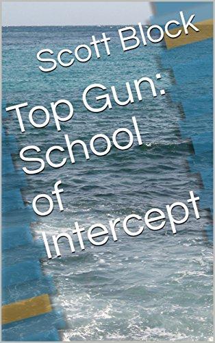 Top Gun: School of Intercept (English Edition)
