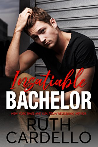 Insatiable Bachelor (Bachelor Tower Series, Book 1) (English Edition)