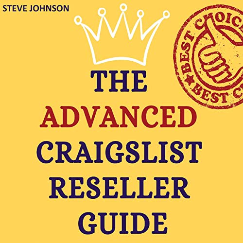 The Advanced Craigslist Reseller Guide audiobook cover art