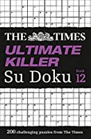 The Times Ultimate Killer Su Doku: Book 12
