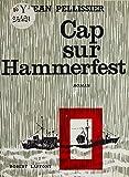 Cap sur Hammerfest (French Edition)