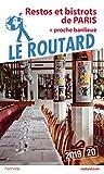 Guide du Routard restos et bistrots de Paris 2019/20 : + proche banlieue