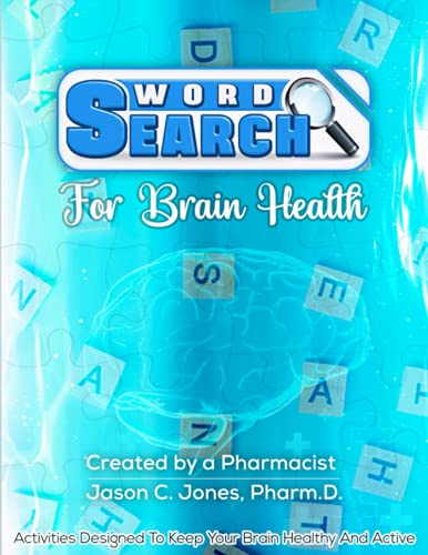 Compare Textbook Prices for Word Search For Brain Health.: Created By A Pharmacist  ISBN 9798536213360 by Jones, Dr. Jason C.