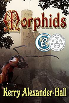 Morphids (The Tales of Cerahya Book 1) by [Kerry Alexander-Hall]