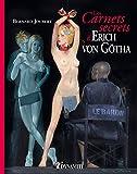 Les Carnets secrets de von Götha (French Edition)