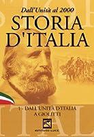 Storia D'Italia #01 - Dall'Unita' A Giolitti (1861-1913) [Italian Edition]