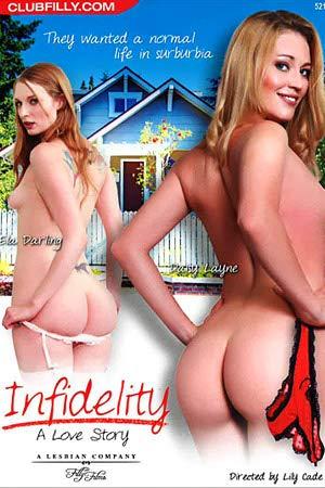 INFIDELITY A LOVE STORY Filly Films