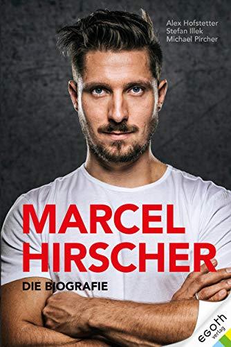 Marcel Hirscher: Die Biographie