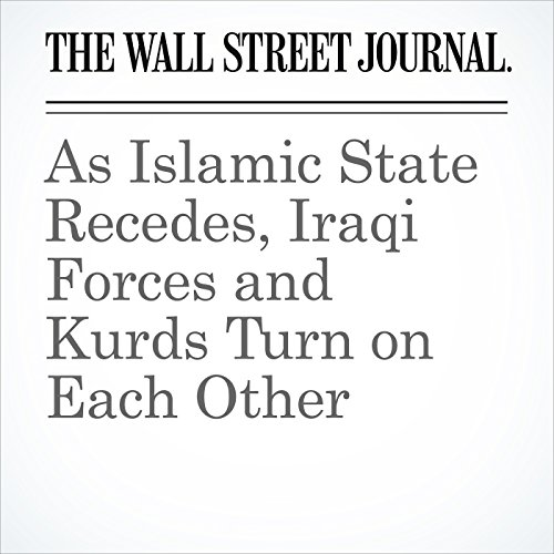As Islamic State Recedes, Iraqi Forces and Kurds Turn on Each Other copertina