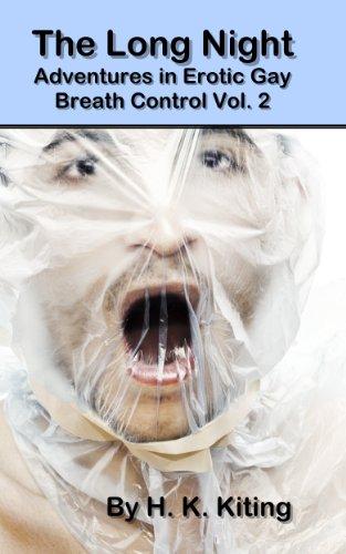 The Long Night (Adventures in Erotic Gay Breath Control Book 2) (English Edition)