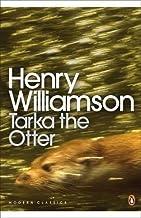 Modern Classics Tarka the Otter (Penguin Modern Classics) by Henry Williamson (2009-06-23)