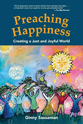 Preaching Happiness: Creating a Just and Joyful World