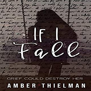 If I Fall                   Written by:                                                                                                                                 Amber Thielman                               Narrated by:                                                                                                                                 Meg Price                      Length: 8 hrs and 21 mins     Not rated yet     Overall 0.0