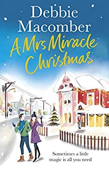 A Mrs Miracle Christmas: A Christmas Novel by [Debbie Macomber]