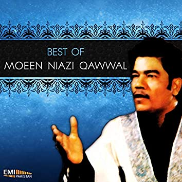 Best of Moeen Niazi Qawwal
