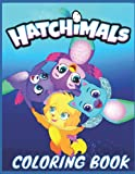Hatchimals: coloring book for kids 4-5-6-7-8-9-11-10-12