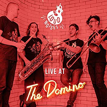 Loud Noises Live at the Domino