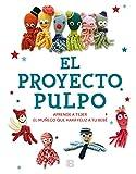 El Proyecto Pulpo: Aprende a tejer el muñeco que hará feliz a tu...