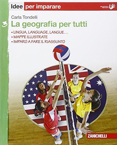 La geografia per tutti. Idee per imparare. Per la Scuola media: 3