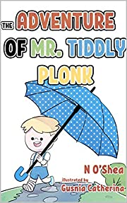 The Adventure of Mr Tiddly Plonk
