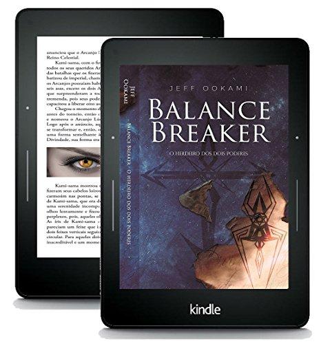 Balance Breaker: O Herdeiro dos Dois Poderes (E-book Kindle)