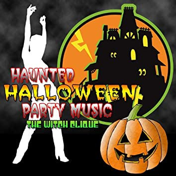 Haunted Halloween Party Music