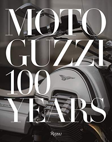 Moto Guzzi /anglais: 100 Years