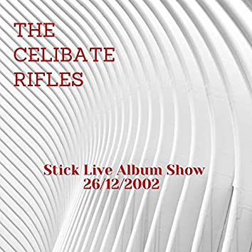 Stick Live Album Show (Live)