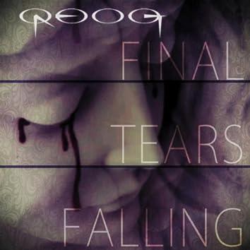 Final Tears Falling