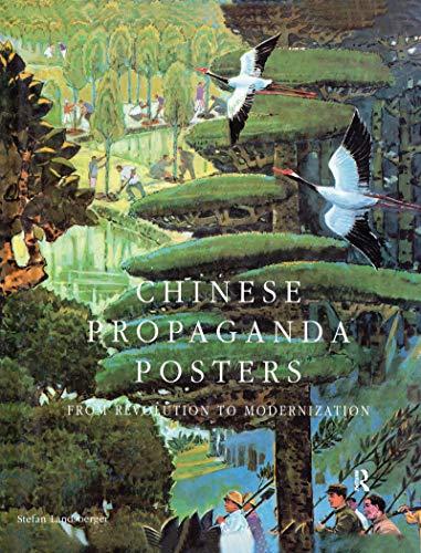 Chinese Propaganda Posters: From Revolution to Modernization (English Edition)