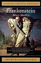 Frankenstein: Ignatius Critical Editions