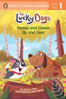 Penny and Clover, Up and Over! (The Lucky Dogs)