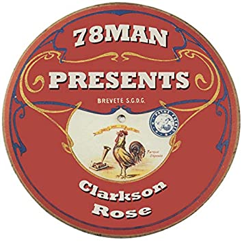 78Man Presents Clarkson Rose