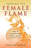 Best Female Libidos - Fanning the Female Flame: How to Increase Your Review