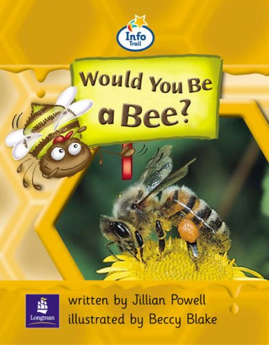 Info Trail Beginner:Would You Be A Bee? Non-fiction (LITERACY LAND)の詳細を見る