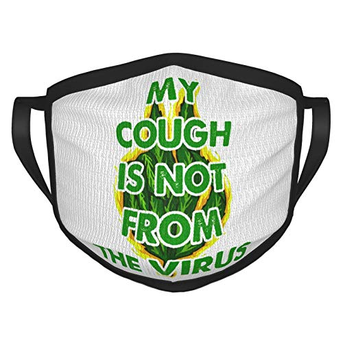 My Cough is Not from C.Oronavirus Facial Decoration Safety Health Comfortable Hanging Ears Breathable Face Shield Dustproof Adult