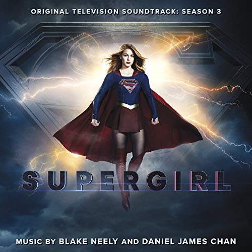 Supergirl - Season 3 (Original Television Soundtrack)