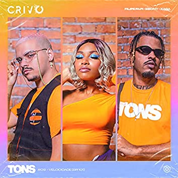 Tons #3 - Velocidade (BR 101) [feat. CRIVO]