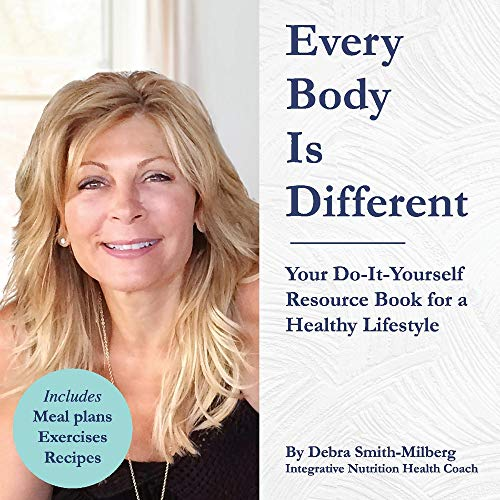 Compare Textbook Prices for Every Body Is Different: Your Do-It-Yourself Resource Book for a Healthy Lifestyle  ISBN 9781098317348 by Smith-Milberg, Debra