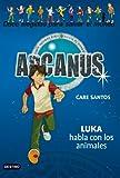 Luka habla con los animales: Arcanus 11