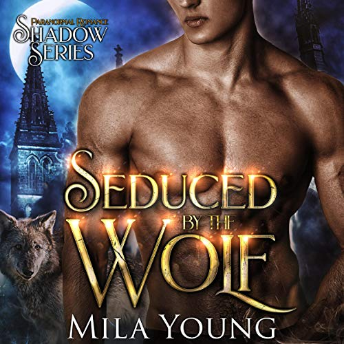 Couverture de Seduced by the Wolf