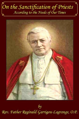 On the Sanctifications of Priests According to the Needs of Our TImes (English Edition)