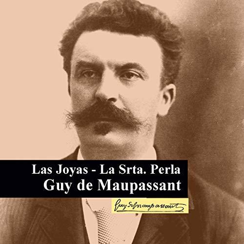 Las Joyas - La Srta Perla [The Jewels - Miss Pearl] Titelbild