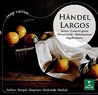 HANDEL/ LARGOS