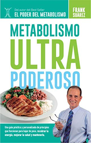 Metabolismo Ultra Poderoso (Spanish Edition)