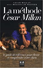La méthode César Millan de César Millan