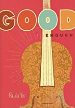 By Paula Yoo Good Enough [Library Binding]