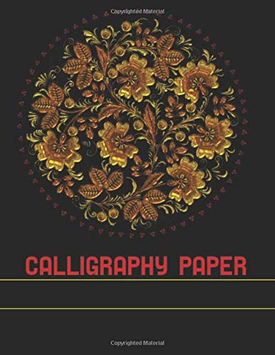 Calligraphy Paper: for Beginners Modern Calligraphy Practice Sheets(130 Pages)