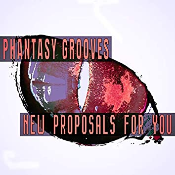 New Proposals For You