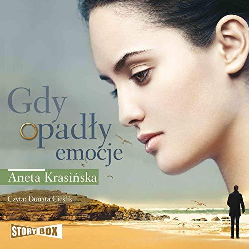Gdy opadły emocje audiobook cover art